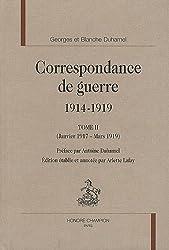 Correspondance de guerre 1914-1919 : Tome 2, (Janvier 1917-Mars 1919)