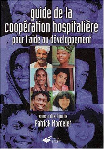 Guide de la coopération hospitalière pour l'aide au développement