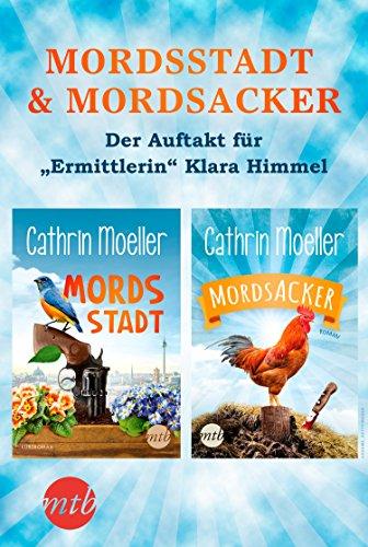 "Mordsstadt & Mordsacker - Der Auftakt für ""Ermittlerin"" Klara Himmel (eBundle)"