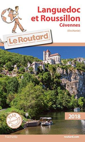 Guide du Routard Languedoc Roussillon 2018: Cévennes (Occitanie)