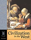Civilization in the West, Volume B (from 1350 to 1850): Chapters 11-22, from 1350 to 1850 v. B (Myhistorylab (Access Codes))