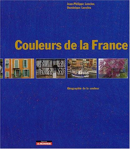 Couleurs de la France (couverture souple) par Jean-Philippe Lenclos