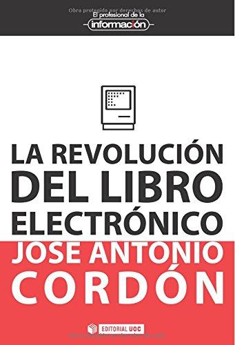 La revolución del libro electrónico (EL PROFESIONAL DE LA INFORMACIÓN)