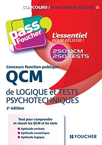 QCM de logique et Tests psychotechniques Concours fonction publique 2e édition par (Broché)