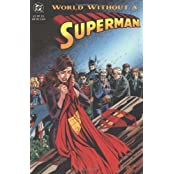 World Without a Superman (Superman (DC Comics)) by Karl Kesel (1993-04-14)