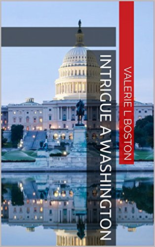 INTRIGUE A WASHINGTON