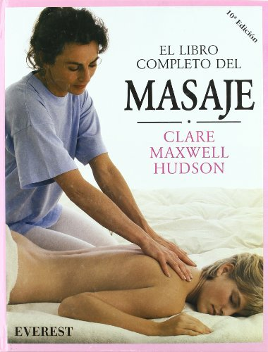 Libro Completo del Masaje (Spanish Edition) by Clare Maxwell-Hudson (1991-10-02)