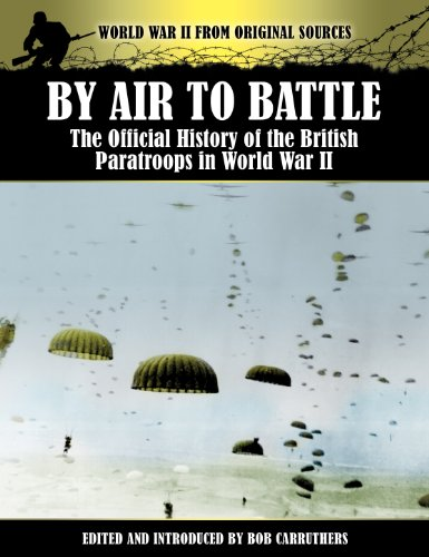 By Air to Battle - The Official History of the British Paratroops in World War II (World War II from Original Sources) (English Edition) - Original Beret