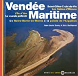 Vendée maritime : De Notre-Dame-de-Monts à la pointe de l'Aiguillon