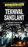 Teknival sanglant - L'Affaire Mathilde Croguennec par Bloch