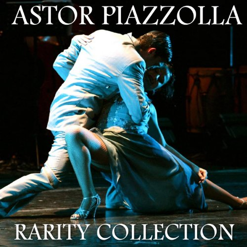 Astor Piazzolla Rarity Collection