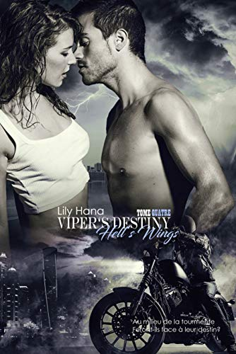 Viper's Destiny (Hell's Wings t. 4) par Lily Hana