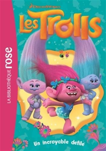Trolls 05 - Un incroyable défilé