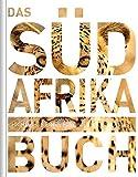 Das Südafrika Buch - Magnum-Ausgabe: Highlights eines faszinierenden Landes -