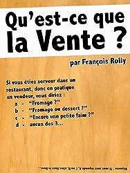 Qu'est-ce que la Vente ? (French Edition)