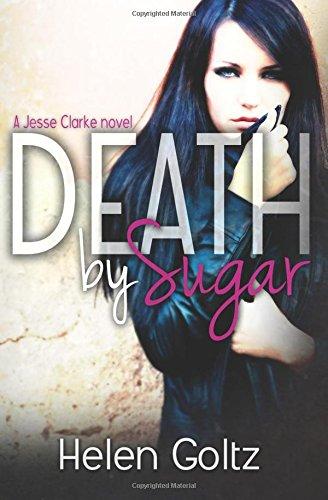 Death by Sugar (The Jesse Clarke series)