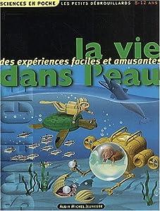 """Afficher """"La vie dans l'eau"""""""