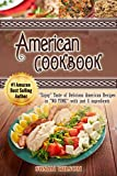 AMERICAN COOKBOOK: Enjoy Taste of Scrumptious American Recipes