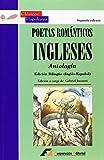 Poetas románticos ingleses: Antología (Clásicos Populares)