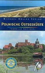 Polnische Ostseeküste: Reisehandbuch mit vielen praktischen Tipps