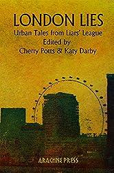 London Lies: Urban Tales from Liars' League