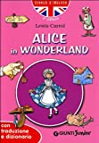 Scarica Libro Alice in Wonderland Con traduzione e dizionario (PDF,EPUB,MOBI) Online Italiano Gratis