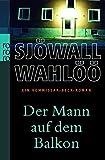 Der Mann auf dem Balkon: Ein Kommissar-Beck-Roman (Martin Beck ermittelt, Band 3)