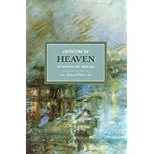 Criticism of Heaven: On Marxism and Theology : Historical Materialism, Volume 18