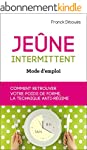 Je�ne intermittent, mode d'emploi: co...