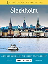 Nomadic Matt's Guide to Stockholm: The Budget Guide from the Budget Travel Expert (English Edition)