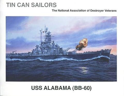 Tin Can Sailors: USS Alabama (BB-60) The National Association of Destroyer Veterans