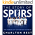 The Story of Spurs:The Heroes of Tottenham Hotspur (Soccer Clubs Book 2)
