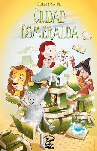 Cuentos de Ciudad Esmeralda (Mensajeros de Oz nº 1) eBook ...