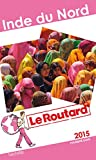 Guide du Routard Inde du Nord 2015