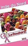 Telecharger Livres Guide du Routard Inde du Nord 2015 (PDF,EPUB,MOBI) gratuits en Francaise