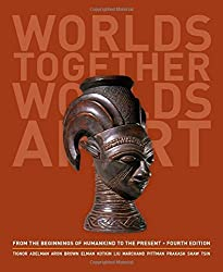 Worlds Together, Worlds Apart: A History of the World: From the Beginnings of Humankind to the Present (Fourth Edition) (Vol. One Volume) 4th edition by Tignor, Robert, Adelman, Jeremy, Brown, Peter, Elman, Benjam (2013) Gebundene Ausgabe