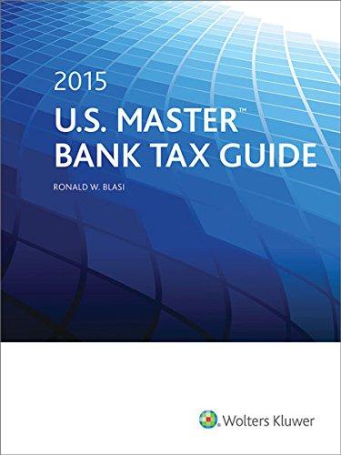 U.S. Master Bank Tax Guide (2015)