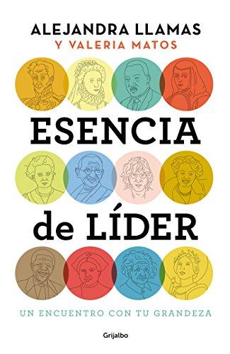 Portada del libro Esencia de Lider: Un Encuentro Con Tu Grandeza