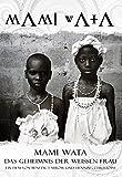 MamiWata - Das Geheimnis der weißen Frau und Voodoo in Benin [Import allemand]