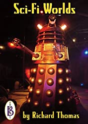 Sci-Fi Worlds - Doctor Who, Doomwatch, Battlestar Galactica And Other Cult TV Shows