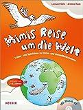 Mimis Reise um die Welt: Lieder und Spielideen zu Klima- und Umweltbewusstsein. Für Kinder von 2 bis 6 Jahren