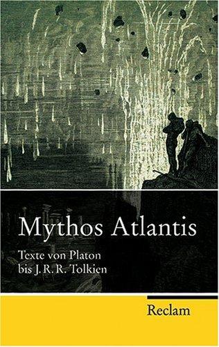 Mythos Atlantis: Texte von Platon bis J. R. R. Tolkien gebraucht kaufen  Wird an jeden Ort in Deutschland