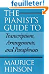 The Pianist's Guide to Transcriptions...
