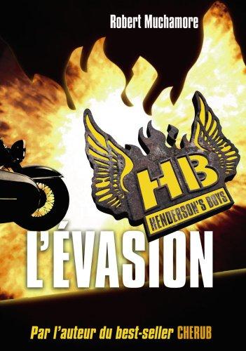 Henderson's Boys, Tome 1 : L'évasion par Robert Muchamore