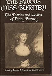 The famous Miss Burney: The diaries and letters of Fanny Burney