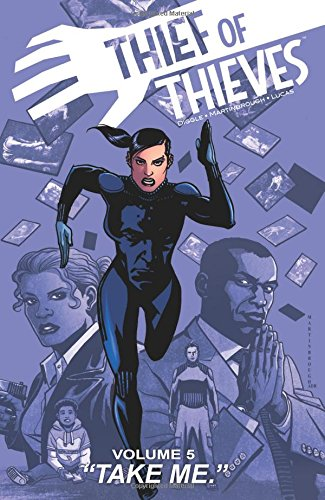 Thief of Thieves Volume 5: Take Me
