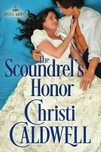 The Scoundrel's Honor (Sinful Brides)