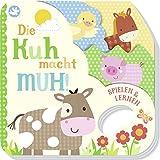Little Learners - Die Kuh macht muh!: Mit Griffloch und origineller Kontur