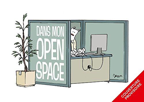 Dans mon Open space  - tome 0 - Les Inédits