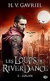 Les Loups de Riverdance, Tome 3: Logan